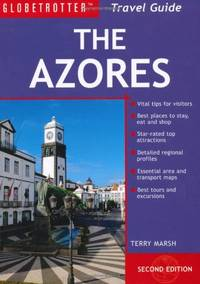 Azores (Globetrotter Travel Pack) by Marsh, Terry