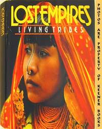 Lost Empires - Living Tribes