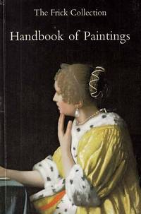 The Frick Collection. Handbook of Paintings