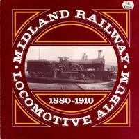 Midland Railway Locomotive Album 1880-1910