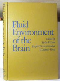 Fluid Environment of the Brain : Proceedings of a Symposium Held at the Mount Desert Island Biological Laboratory, Salsbury Cove, Maine, Spetember 11-13, 1974 by  Vladimir  Joseph D.; Fencl - Hardcover - 1975 - from Bensons Antiquarian Books and Biblio.com