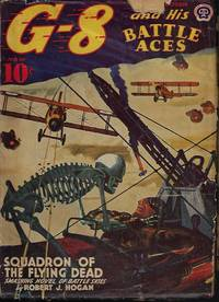 """G-8 AND HIS BATTLE ACES: October, Oct. 1941 (""""Squadron of the Flying Dead"""")"""