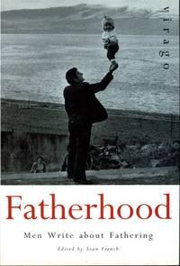 image of Fatherhood: Men Writing about Fathering