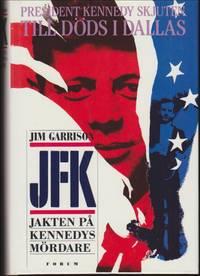 JFK : jakten på Kennedys mördare