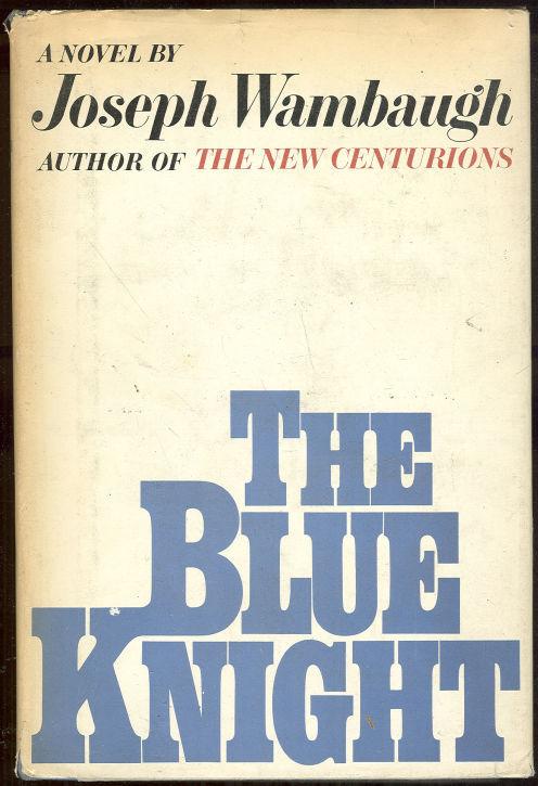 BLUE KNIGHT, Wambaugh, Joseph