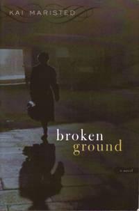 Broken Ground : Prepublication Copy