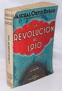 image of La Revolución de 1910 Apuntes hist óricos