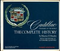 Cadillac, Standard of the World: The Complete History (Automobile Quarterly Library Series) by  L. Scott (publisher's preface) Hendrym Maurice D. (with) Editors of Automobile Quarterly/Bailey - Hardcover - 3rd edition - 1979 - from Barbarossa Books Ltd. (SKU: 68419)