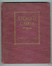 Storied Games. Being A Series Of Twelve Musical  Games With Stories