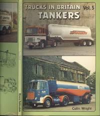 Tankers (Trucks in Britain Vol.5)