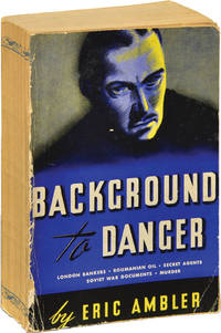 Background to Danger (Publisher's Advance Reading Copy in wrappers)