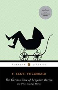 image of The Curious Case of Benjamin Button and Other Jazz Age Stories (Penguin Classics)