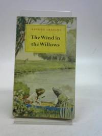 Wind in the Willows by Kenneth Grahame, - 1965