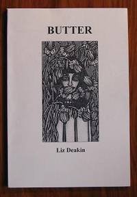 Butter by  Liz Deakin - Paperback - 2005 - from C L Hawley and Biblio.co.uk