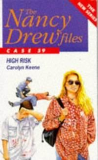 High Risk (Nancy Drew Files)