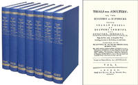 Trials for Adultery: or, the History of Divorces. 7 Vols