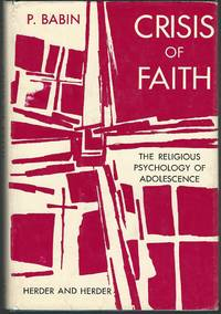 Crisis of Faith:The Religious Psychology of Adolescence