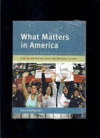 image of What Matters in America: Reading and Writing About Contemporary Culture