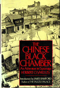 The Chinese Black Chamber: An Adventure of Espionage by  Herbert O Yardley - Hardcover - 1983 - from Kenneth Mallory Bookseller. ABAA and Biblio.com