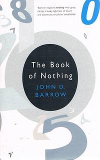 The Book Of Nothing by Barrow John D - Paperback - Reprint - 2001 - from Marlowes Books and Biblio.com