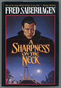 A SHARPNESS ON THE NECK by  Fred Saberhagen - First Edition - 1996 - from L. W. Currey, Inc. (SKU: 155989)