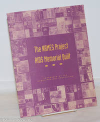 image of The NAMES Project AIDS Memorial Quilt sponsored by the NAMES Project Foundation [booklet]