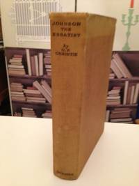Johnson The Essayist:  his opinions on men, morals and manners:  a study