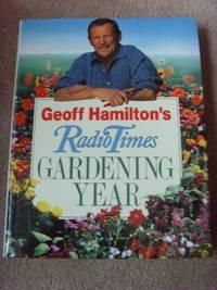 "Geoff Hamilton's ""Radio Times"" Gardening Year (Network Books)"