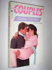 Moving Too Fast - Couples Series #5