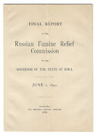 An Archive of Material, Related to the Iowa Russian Famine Relief Committee