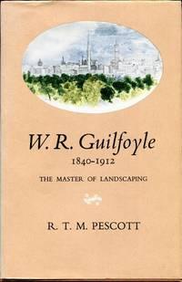 W. R. Guilfoyle 1840-1912.
