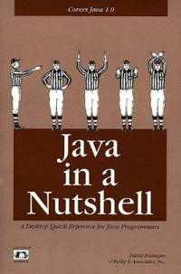 Java in a Nutshell : A Desktop Quick Reference for Java Programmers