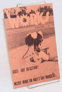 The Works: Indiana\'s gay news magazine; vol. 2, #10, July 1983; AIDS: Gay reaction? More on Indy\'s gay murders