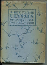 A Key to the Ulysses of James Joyce.