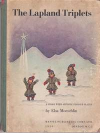 The Lapland Triplets A Story with Artistic Colour Plates