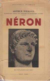 Neron by Arthur Weigall - Paperback - 1931 - from davidlong68 and Biblio.com