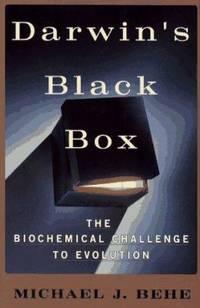 Darwin's Black Box : The Biochemical Challenge to Evolution