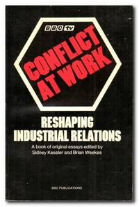 image of Conflict At Work Reshaping Industrial Relations