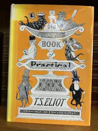 OLD POSSUM'S BOOK OF PRACTICAL CATS [SIGNED BY GOREY]