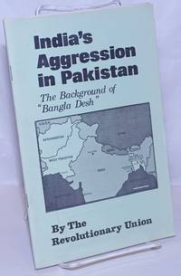 """image of India's aggression in Pakistan; the background of """"Bangla Desh"""