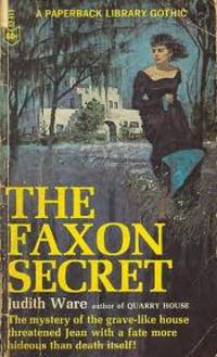 The Faxon Secret by  Judith Ware - Paperback - None as issued. - 1966 - from Travelin' Storyseller and Biblio.com