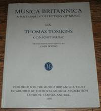 Musica Britannica, A National Collection of Music, LIX, Thomas Tomkins, Consort Music