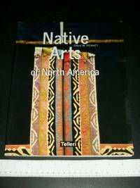 Native Arts of North America by  David W Penney - Paperback - 2003 - from Arizona Book Gallery (SKU: 042782)