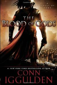image of The Blood of Gods: A Novel of Rome (The Emperor Series)