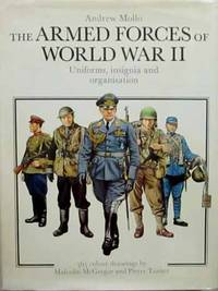 The Armed Forces of World War II.  Uniforms, Insignia and Organisation.