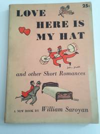 image of LOVE HERE IS MY HAT AND OTHER ROMANCES