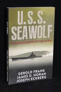 U.S.S. Seawolf; Submarine Raider of the Pacific