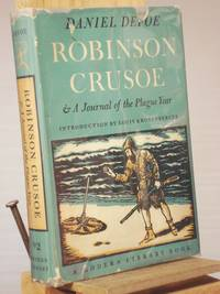 Robinson Crusoe and A Journal of the Plague Year by  Daniel Defoe - First Thus 1st Printing - 1948 - from Henniker Book Farm and Biblio.com