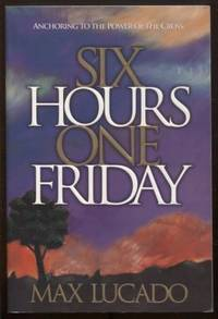 image of SIX HOURS ONE FRIDAY: ANCHORING
