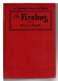 THE FIREBUG: A Mystery Story for Boys #8.